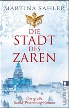 Sahler, Martina Sahler - Die Stadt des Zaren