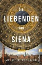 Winawer, Melodie (Dr.) Winawer, Melodie Rose Winawer - Die Liebenden von Siena
