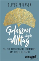 Petersen, Oliver Petersen - Gelassen durch den Alltag