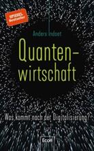 Indset, Anders Indset - Quantenwirtschaft