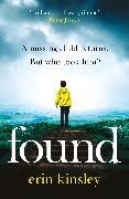 Erin Kinsley - Found - most gripping, emotional thriller of year a BBC Radio 2 Book Club