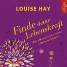 Louise Hay, Louise L. Hay, Rahel Comtesse - Finde Deine Lebenskraft, 1 Audio-CD (Hörbuch)