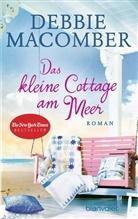 debbie Macomber - Das kleine Cottage am Meer