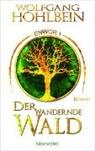 Wolfgang Hohlbein - Enwor - Der wandernde Wald