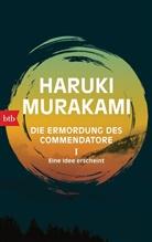 Haruki Murakami - Die Ermordung des Commendatore - Eine Idee erscheint