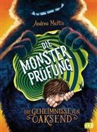 Andrea Martin, Max Meinzold - Die Geheimnisse von Oaksend - Die Monsterprüfung