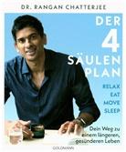 Susan Bell, Rangan Chatterjee, Rangan (Dr. Chatterjee - Der 4-Säulen-Plan - Relax, Eat, Move, Sleep