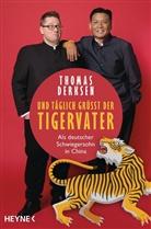 Thomas Derksen - Und täglich grüßt der Tigervater
