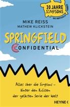 Mathew Klickstein, Mik Reiss, Mike Reiss, Michelle Crowe - Springfield Confidential