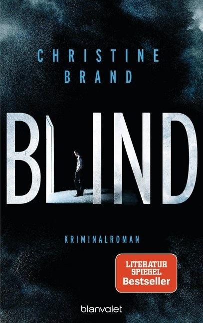 Christine Brand - Blind - Kriminalroman