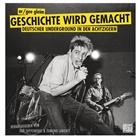 GEE, A Gleim, Ar/Gee Gleim, Ar/Gee Gleim, Labonté, Edmund Labonté... - Geschichte wird gemacht, m. Audio-CD