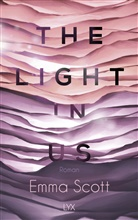 Emma Scott - The Light in Us