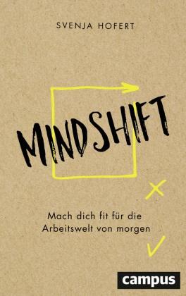 Svenja Hofert - Mindshift - Mach dich fit die Arbeitswelt von morgen