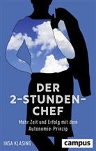 Insa Klasing - Der 2-Stunden-Chef