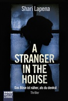 Shari Lapena - A Stranger in the House
