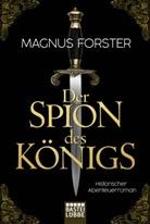 Magnus Forster - Der Spion des Königs