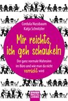 Cordul Nussbaum, Cordula Nussbaum, Katja Schnitzler - Mir reichts, ich geh schaukeln