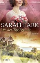 Sarah Lark, Tina Dreher - Wo der Tag beginnt
