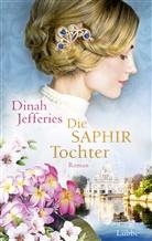 Dinah Jefferies - Die Saphirtochter