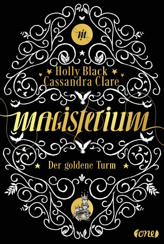 Holly Black, Cassandra Clare - Magisterium - Der goldene Turm