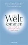 Svenj Flasspöhler, Svenja Flaßpöhler, Florian Werner - Zur Welt kommen