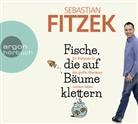 Sebastian Fitzek, Sebastian Fitzek - Fische, die auf Bäume klettern, 4 Audio-CD (Hörbuch)
