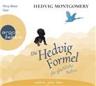 Hedvig Montgomery, Nina West - Die Hedvig-Formel für glückliche Babys, 3 Audio-CDs (Hörbuch)