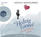 Hedvig Montgomery, Nina West - Die Hedvig-Formel für eine glückliche Familie, 3 Audio-CDs (Hörbuch)