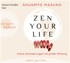 Shunmyo Masuno, Herbert Schäfer - Zen your life, 3 Audio-CDs (Hörbuch)