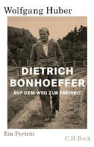 Wolfgang Huber - Dietrich Bonhoeffer