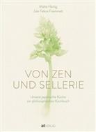 Jule Felice Frommelt, Malte Härtig - Von Zen und Sellerie