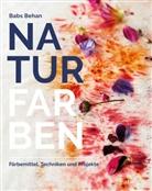 Babs Behan, Kim Lightbody, Kim Lightbody, Angela Schumitz - Naturfarben