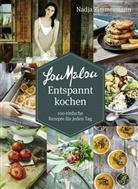 Adrian Portmann, Nadja Zimmermann, Adrian Portmann, Nadja Zimmermann - LouMalou Entspannt kochen