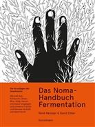 René Redzepi, Evan Sung, Paula Troxler, Zilb, David Zilber, Evan Sung... - Das Noma-Handbuch Fermentation