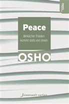 Osho, Osho - Peace - Wirklicher Frieden kommt stets von innen