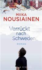 Miika Nousiainen - Verrückt nach Schweden