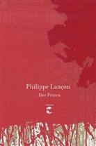 Philippe Lançon - Der Fetzen
