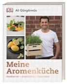 Ali Güngörmüs - Meine Aromenküche
