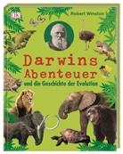 Robert Winston - Darwins Abenteuer und die Geschichte der Evolution