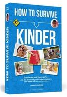 Janina Schmiedel - How To Survive Kinder