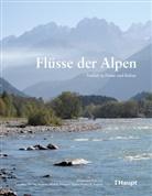 Gregory Egger, Andreas Muhar, Susanne Muhar, Domini Siegrist, Dominik Siegrist - Flüsse der Alpen