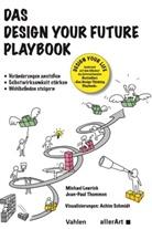 Michae Lewrick, Michael Lewrick, Jean-Paul Thommen, Achim Schmidt - Das Design your Future Playbook