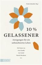 Aru Gandhi, Haruki u a Murakami, Ger Scobel, Fried Schneider, Frieda Schneider - 10% gelassener