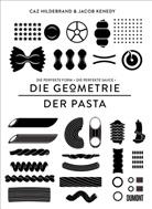 Ca Hildebrand, Caz Hildebrand, Jacob Kenedy - Die Geometrie der Pasta