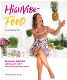 Angelika Fürstler - High Vibe Food