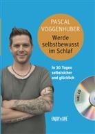 Pascal Voggenhuber - Werde selbstbewusst im Schlaf, m. 1 Audio-CD