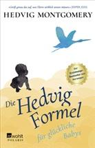 Hedvig Montgomery - Die Hedvig-Formel für glückliche Babys
