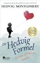 Hedvig Montgomery - Die Hedvig-Formel für eine glückliche Familie