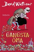 David Walliams, Tony Ross - Gangsta-Oma