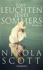 Nikola Scott, Tobia Schumacher-Hernández, Tobias Schumacher-Hernández - Das Leuchten jenes Sommers